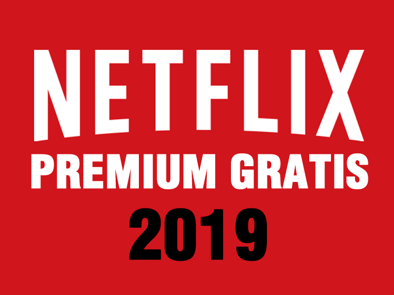netflix-premium-gratis-2019-reformatucasaya.com-app-free-acount